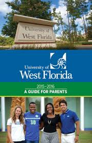 university of west florida 2015 2016 guide for parents by