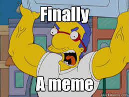 Millhouse Meme - finally a meme angry milhouse quickmeme