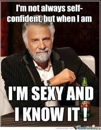 Sexy Man Meme - i m sexy and i know it by sashlyrics meme center