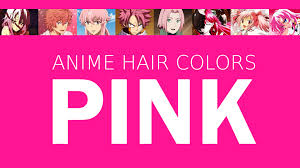 hair color in anime characters pink meaning u0026 psychology youtube
