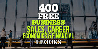 400 free business sales career economics and financial ebooks