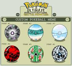 Custom Meme - custom pokeball meme by adrastia217 on deviantart