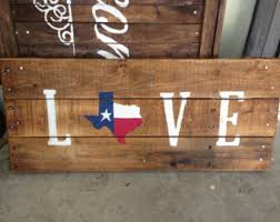 Texas Decor For Home Texas Flag Love Pallet Sign Recycled Wood Pallet Sign Texas