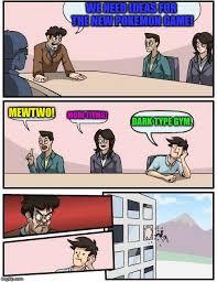 Type Memes - boardroom meeting suggestion meme imgflip