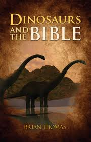 dinosaurs and the bible by institute for creation research