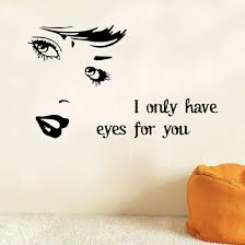 Wall Decal For Living Room Art Wall Stickers I Only Have Eyes For You Diy Home Decorations