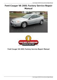 ford cougar v6 2001 factory service repair manual