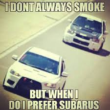 evo subaru meme 14 things you need to know about subaru owners