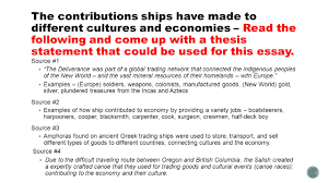 Cultural Essay Examples The Contributions Ships Have Made To Different Cultures And