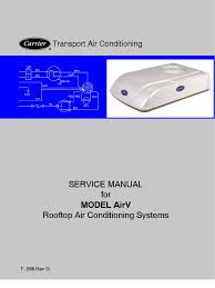carrier transport air conditioning model airv rooftop ac unit for