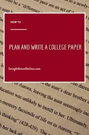 what is writing paper how to plan a college paper living between the lines in summary