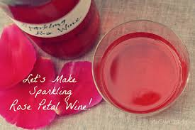 Where Can I Buy Rose Petals Sparkling Rose Petal Wine And Here We Are