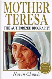 mother teresa an authorized biography summary mother teresa navin chawla 9781852309114 amazon com books