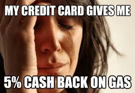 Meme Credit Card - livememe com first world problems