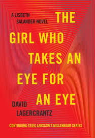 An Eye For An Eye Will Make The World Blind The Who Takes An Eye For An Eye Millennium Series 5 By