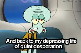nice squidward future meme famous quotes squidward quotesgram