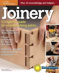 Fine Woodworking Magazine Pdf by Joinery The Complete Guide To Woodworking Joinery The Best Of