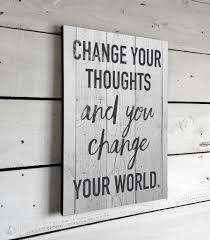inspirational quotes change your thoughts wall art signs with