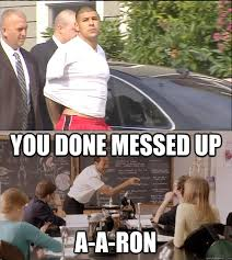 You Done Messed Up A - you done messed up a a ron imgur