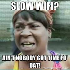 Wireless Meme - some wireless memes to ease you back to the office best 802 11ac