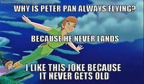 Peter Pan Meme - why is peter pan always flying meme guy