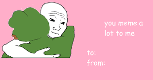 Valentines Cards Meme - valentine s day meme card tumblr