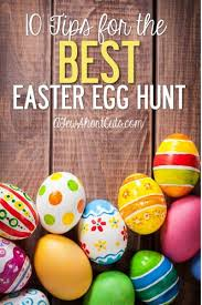 Easter Decoration Egg Hunting by 10 Tips For The Best Easter Egg Hunt Easter Egg And Holidays