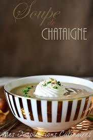cuisiner la chataigne soupe de châtaignes le cuisine de samar