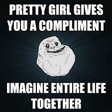 Forever Alone Girl Meme - 15 forever alone hilarious memes page 2 of 4 wittycrate