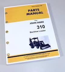 john deere 300 backhoe parts diagram john deere backhoe used parts