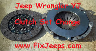 clutch problem with the jeep wrangler yj time to replace with a