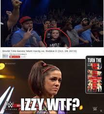 Pro Wrestling Memes - pro wrestling memes on twitter izzy wtf wwe itsbayleywwe