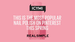 this is the most popular nail polish on pinterest this spring