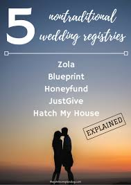 alternative wedding registry 5 nontraditional wedding registries manzanita