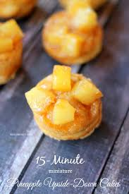 15 minute mini pineapple upside down cakes about a mom