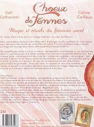 cuisine au feminin choeurs de femmes magie et rituels du féminin sacré yael
