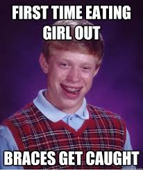 Braces Girl Meme - first time eating girl out braces get caught misc quickmeme