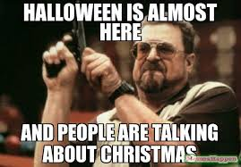 Anti Christmas Meme - 25 essential halloween memes to get you excited for october