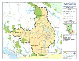 Wildfire Map Of Bc by Open Fire Ban Expanded Throughout Kamloops Fire Centre And Local