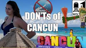 is it safe to travel to cancun images Visit cancun the don 39 ts of visiting cancun mexico jpg