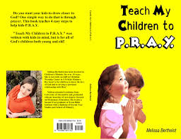 Kidsinmind by Teach My Children To P R A Y By Melissa Berthelot 8 00
