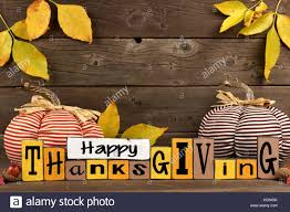happy thanksgiving signs happy thanksgiving wood sign with cloth pumpkins and leaves against