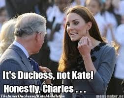 Kate Middleton Meme - the inner duchess of kate middleton royal memes pinterest kate