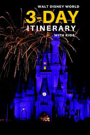 Walt Disney World Ultimate 3 Day Walt Disney World Itinerary With Kids