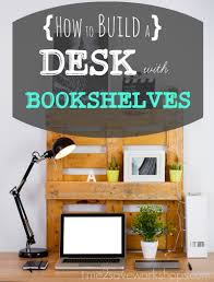how to build a desk with bookshelves 8 ideas kasey trenum