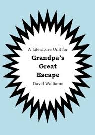 literature unit grandpa u0027s escape david walliams