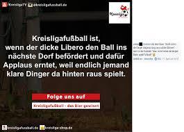 fussball sprüche vor dem spiel abpfiff kw 16 der wochenrückblick 2017 kreisligafuß