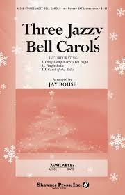 three jazzy bell carols sheet by rouse sheet plus