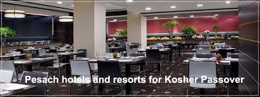 passover resorts passover vacations 2016 pesach hotels and resorts for kosher