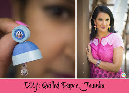 how to make jhumka earrings quiled paper jhumka indian earrings diy